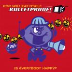Bulletproof!